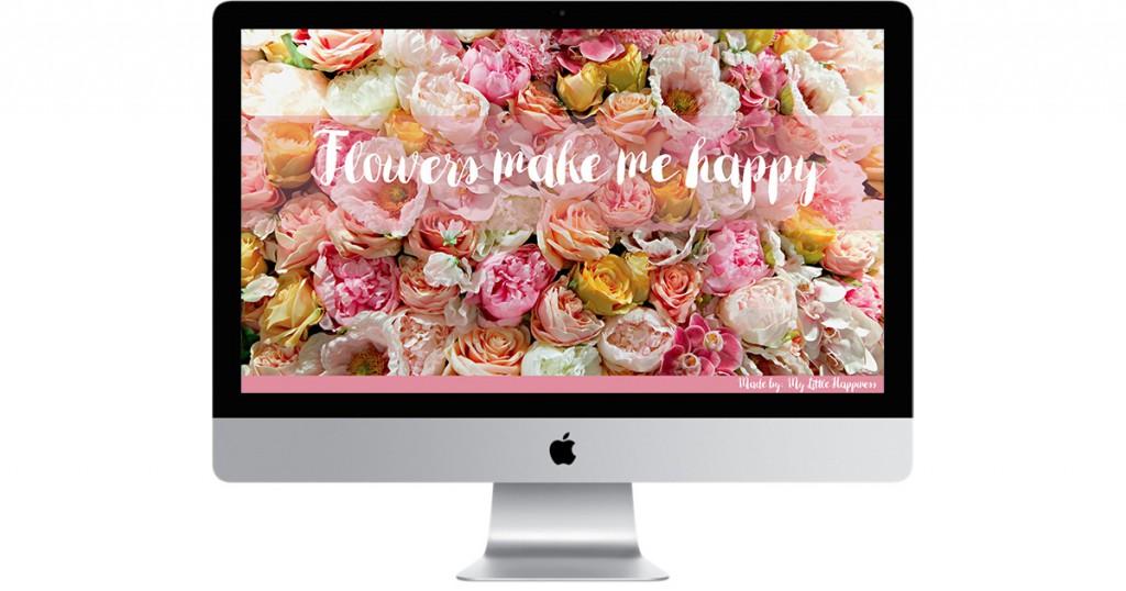 Wallpaper flowers make me happy