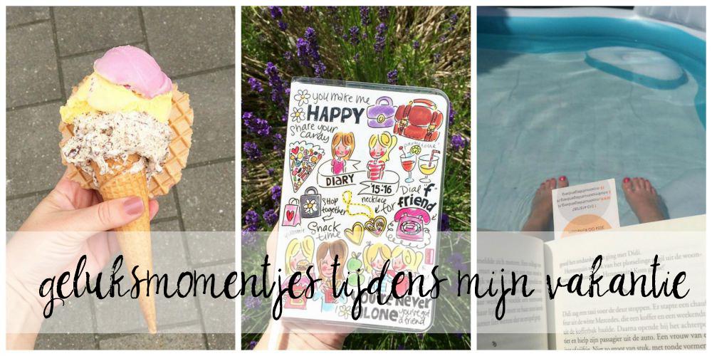 11 geluksmomentjes tijdens mijn vakantie | Oo happy day's