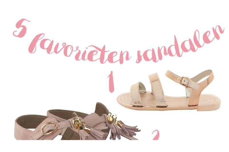 Mijn 5 favorieten sandalen voor deze zomer