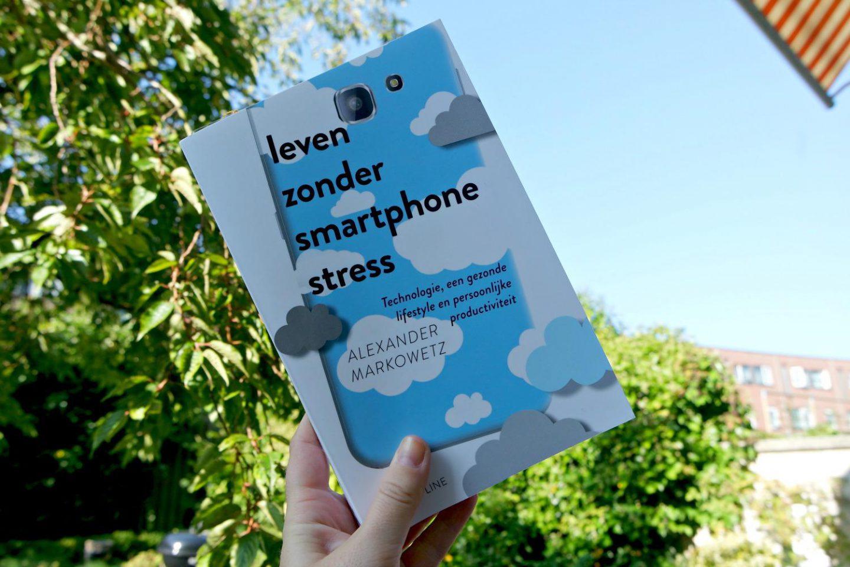 Leven zonder smartphonestress  + winactie