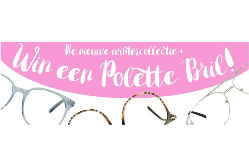 Polette wintercollectie + WIN een bril!