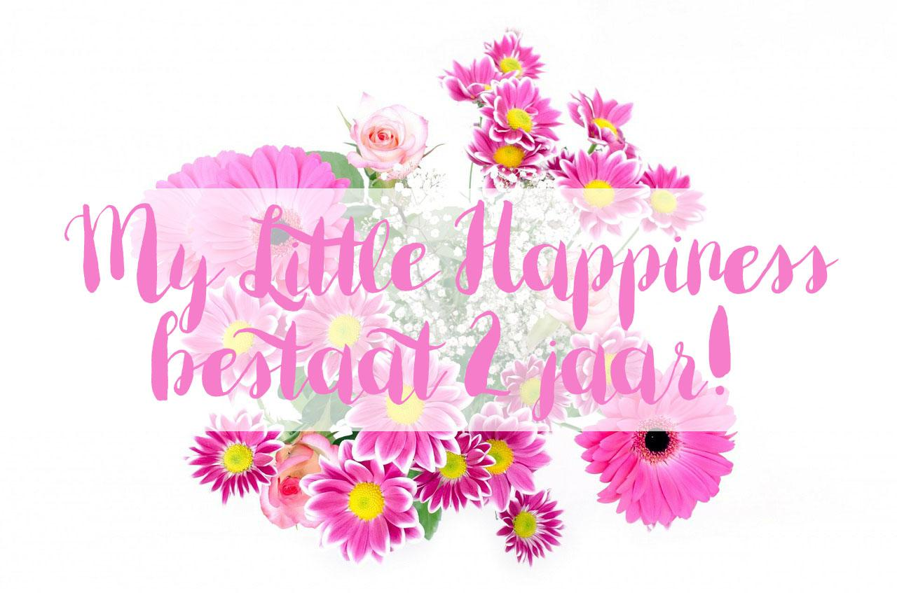 Blog jubileum, My Little Happiness 2 jaar