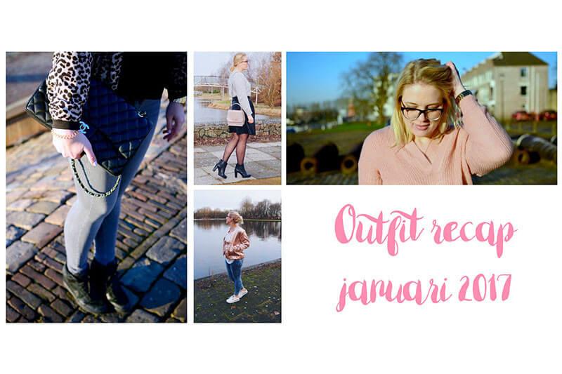 RECAP | outfits januari 2017