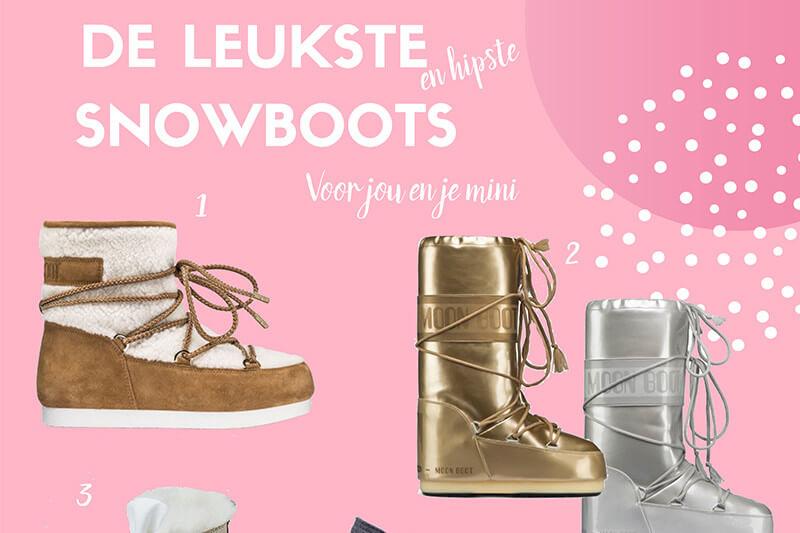 De leukste en hipste Snowboots voor jou en je mini